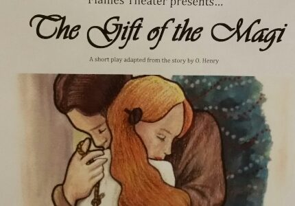 Gift of the Magi to be Performed Soon
